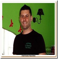 Chef-Owner Raúl Brito em